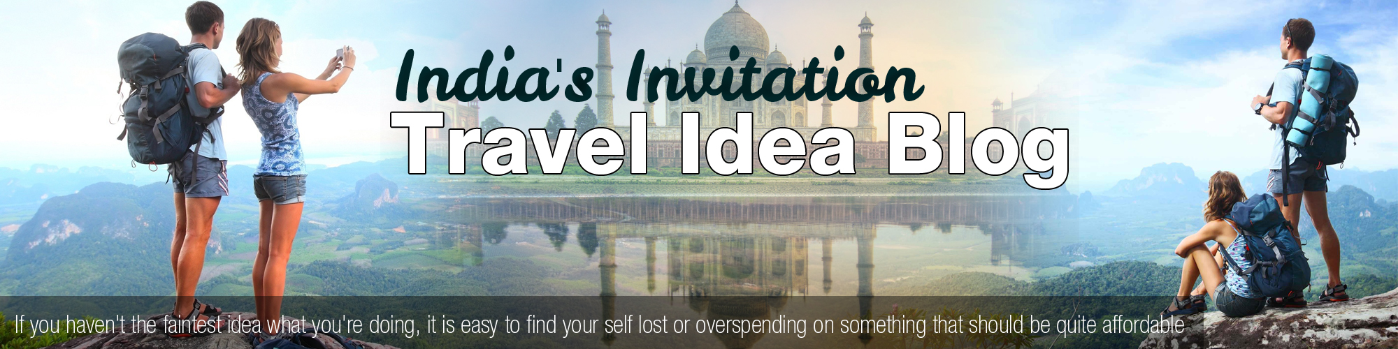 India's Invitation Travel Idea Blog